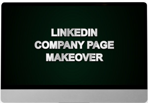 linkedin company page makeover