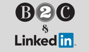 B2C and LinkedIn
