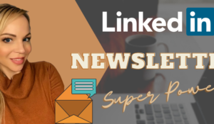 LinkedIn Newsletter