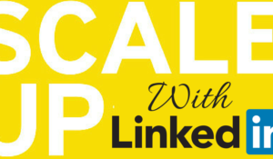 Scale Up with LinkedIn